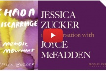 Very honored to be in discussion with Dr. Jessica Zucker celebrating the launch of her honest and profound memoir I Had a Miscarriage: a Memoir, a Movement. Click image or here to view YouTube video.